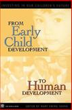 From Early Child Development to Human Development 9780821350508