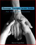 Massage Therapy Career Guide for Hands-On Success 2nd Edition