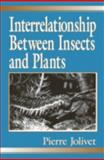 Interrelationship Between Insects and Plants 9781574440522