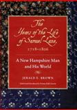 The Years of the Life of Samuel Lane, 1718-1806 9781584650522
