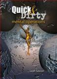Quick and Dirty Mental Operations 9780757580529