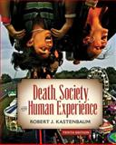 Death, Society and Human Experience 10th Edition