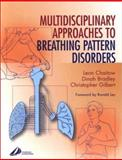 Recognizing and Treating Breathing Disorders 9780443070532