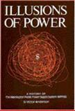 Illusions of Power 9780275900533