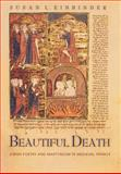 Beautiful Death 9780691090535