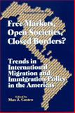 Free Markets, Open Societies, Closed Borders? 9781574540536