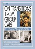 On Transition from Group Care 9780789020543