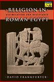 Religion in Roman Egypt 9780691070544
