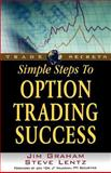 Simple Steps to Option Trading Success 9781592800544