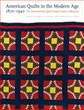 American Quilts in the Modern Age, 1870-1940 9780803220546