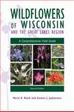 Wildflowers of Wisconsin and the Great Lakes Region 2nd Edition