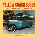 Yellow Coach Buses, 1923-1943 9781583880548