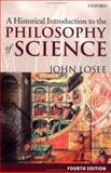 A Historical Introduction to the Philosophy of Science 4th Edition