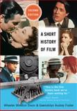 A Short History of Film 2nd Edition