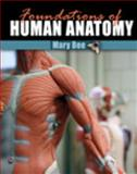 Foundations of Human Anatomy 1st Edition