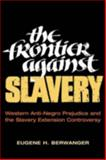 The Frontier Against Slavery 9780252070563