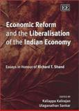 Economic Reform and the Liberalisation of the Indian Economy 9781843760566