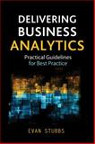 Delivering Business Analytics 1st Edition