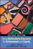 Doing Multicultural Education for Achievement and Equity 2nd Edition