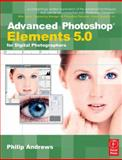 Advanced Photoshop Elements 5. 0 for Digital Photographers 9780240520575