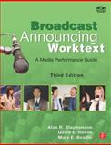 Broadcast Announcing Worktext 3rd Edition