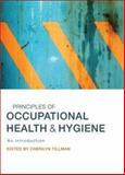 Principles of Occupational Health and Hygiene 9781741750584