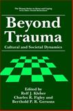Beyond Trauma 1995th Edition