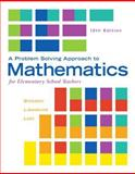 A Problem Solving Approach to Mathematics for Elementary School Teachers Plus MyMathLab -- Access Card Package 12th Edition