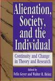 Alienation, Society, and the Individual 9781560000594