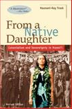 From a Native Daughter 2nd Edition