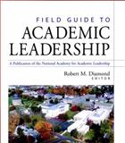 Field Guide to Academic Leadership 1st Edition