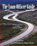 The Loan Officer Guide 9780974710600