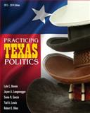 Practicing Texas Politics (Text Only) 15th Edition