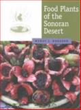 Food Plants of the Sonoran Desert 9780816520602