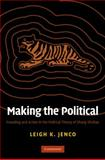 Making the Political 9780521760607