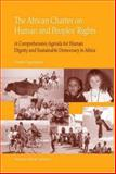 The African Charter of Human and People's Rights 9789041120618