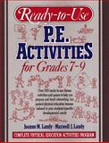 Ready-to-Use P. E. Activities for Grades 7-9 9780136730620
