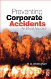 Preventing Corporate Accidents 9780750680622