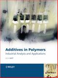 Additives in Polymers 9780470850626