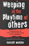 Weeping in the Playtime of Others 2nd Edition