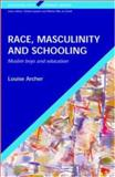 Race, Masculinity and Schooling 9780335210633