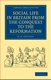 Social Life in Britain from the Conquest to the Reformation 9781108010634