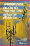 Electromagnetic Field Interaction with Transmission Lines 9781845640637