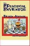 The Practical Inventor 9780976370642
