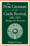 The Prose Literature of the Gaelic Revival, 1881-1921 9780271010649