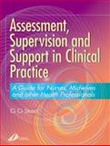 Assessment, Supervision and Support in Clinical Practice 9780443070655