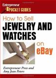How to Sell Jewelry and Watches on EBay 9781599180656