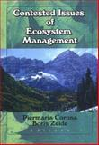 Contested Issues of Ecosystem Management 9781560220657
