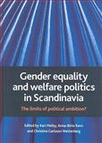 Gender Equality and Welfare Politics in Scandinavia 9781847420664
