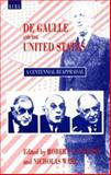 De Gaulle and the United States 9781859730669